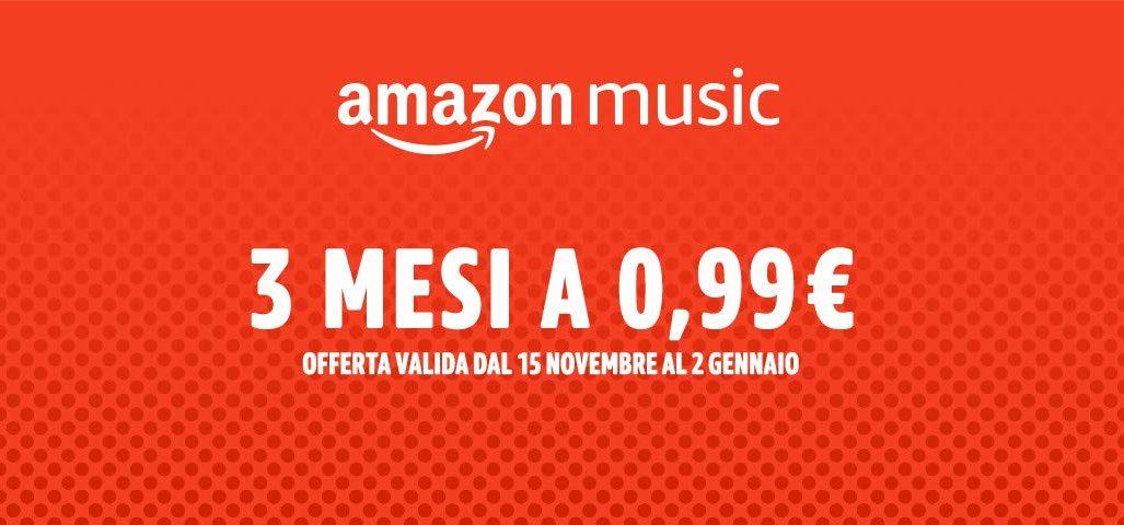Amazon Music 3 mesi 0,99€